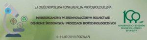 Mikroorganizmy w zrównoważonym rolnictwie, ochronie środowiska i procesach biotechnologicznych @ Poznań, Centrum Kongresowe IOR