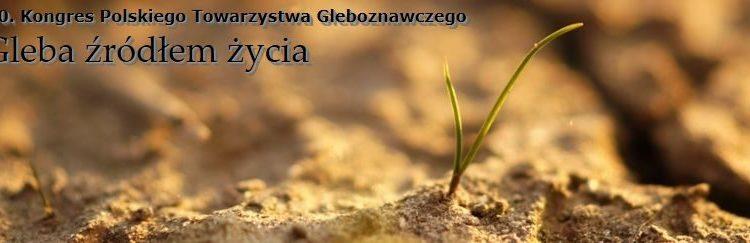 30 Kongres Polskiego Towarzystwa Gleboznawczego