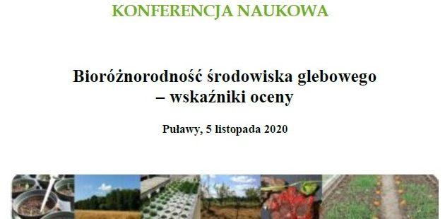 """Konferencja naukowa """"Bioróżnorodność środowiska glebowego – wskaźniki oceny"""""""