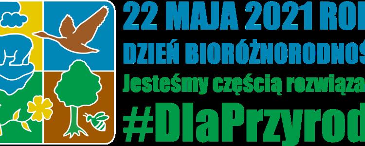 22 maja – Międzynarodowy Dzień Różnorodności Biologicznej