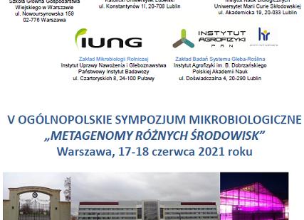V Ogólnopolskie Sympozjum Mikrobiologiczne Metagenomy różnych środowisk 2021